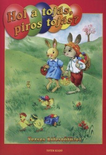 Hol a tojás, piros tojás? - Verses kifestőfüzet