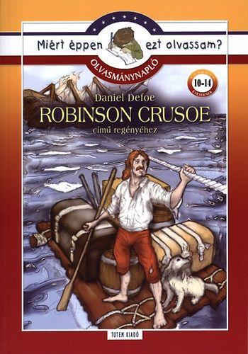 Robinson Crusoe - Olvasmánynapló - Miért éppen ezt olvassam?