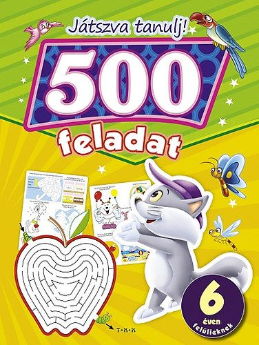 500 feladat - Játszva tanulj!