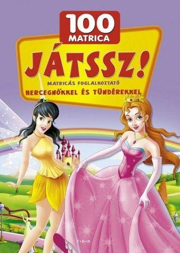 Játssz! - Matricás foglalkoztató hercegnőkkel és tündérekkkel -  pdf epub