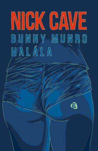 Bunny Munro halála - Nick Cave pdf epub
