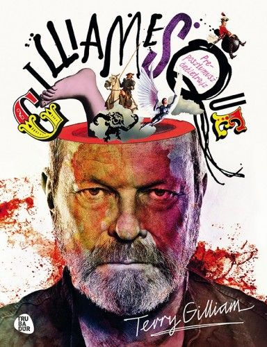 Gilliamesque - Terry Gilliam pdf epub