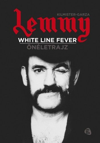 White line fever - Kilmister-Garza pdf epub