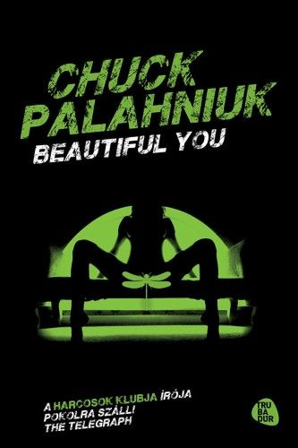 Beautiful you - Chuck Palahniuk pdf epub