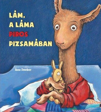 Lám, a láma piros pizsamában - Anna Dewdney |