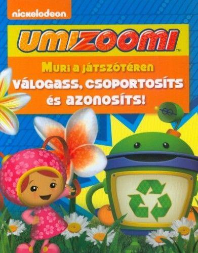 Umizoomi: Muri a játszótéren - Válogass, csoportosíts és azonosíts!