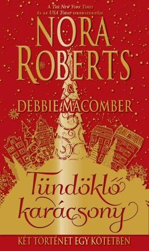 Tündöklő karácsony - Nora Roberts pdf epub