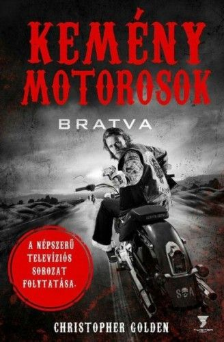 Kemény motorosok - Christopher Golden pdf epub