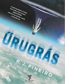 Űrugrás - R. J. Pineiro pdf epub