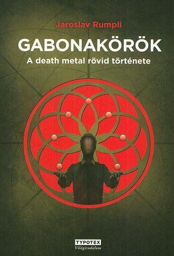 Gabonakörök - Jaroslav Rumpli pdf epub