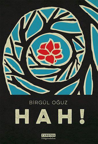HAH! - Birgül Oguz |