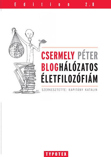 Csermely Péter - Bloghálózatos életfilozófiám - Csermely Péter |