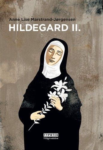 Hildegard II. - Anne Lise Marstrand-Jorgensen pdf epub