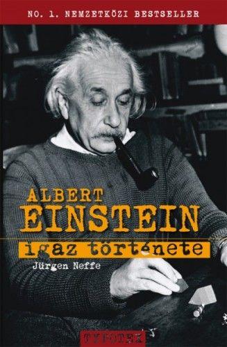 Albert Einstein igaz története - Jürgen Neffe pdf epub