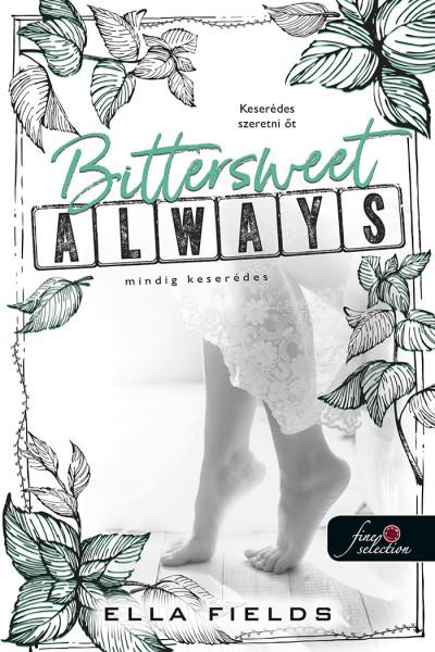 Bittersweet Always - Mindig keserédes