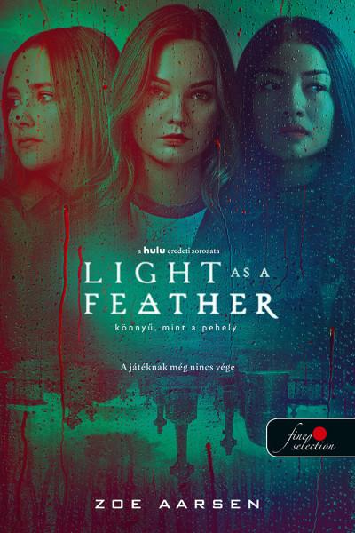 Light as a Feather - Könnyű, mint a pehely
