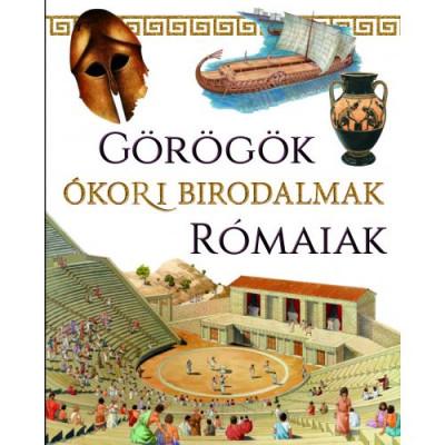 Ókori birodalmak: Görögök és rómaiak