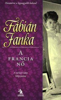 Fábián Janka - A francia nő