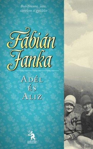 Fábián Janka - Adél és Alíz