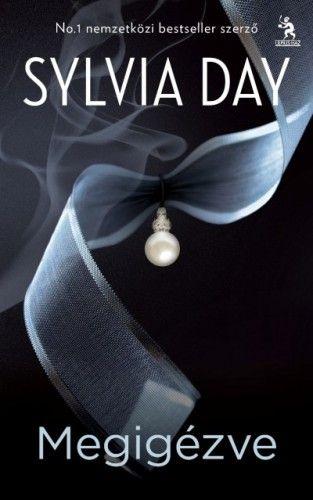 Sylvia Day  - Megigézve