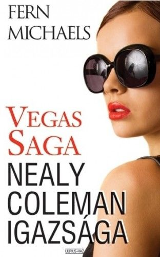 Vegas Saga 4. - Nealy Coleman igazsága