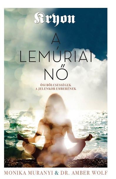 Kryon: A lemúriai nő