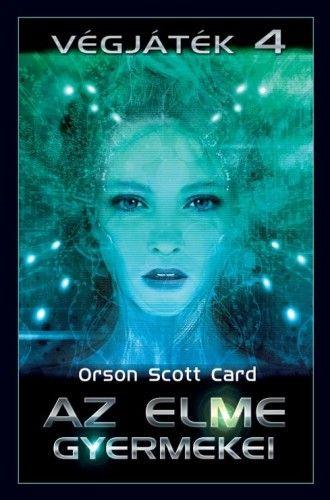 Az elme gyermekei- Végjáték 4. - Orson Scott Card pdf epub