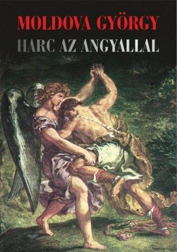 Harc az angyallal - Moldova György pdf epub
