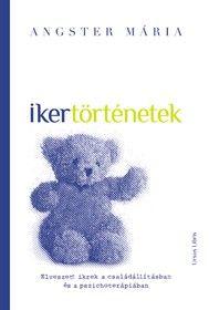 Ikertörténetek - dr. Angster Mária pdf epub