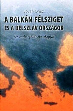 A Balkán-félsziget és a délszláv országok