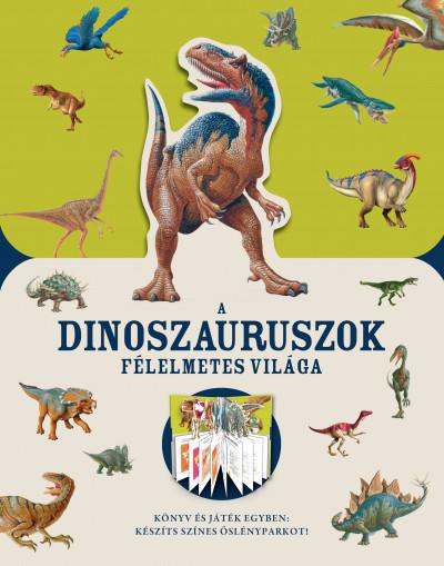 A dinoszauruszok félelmetes világa -  pdf epub