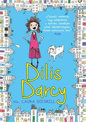 Dilis Darcy - Laura Dockrill |