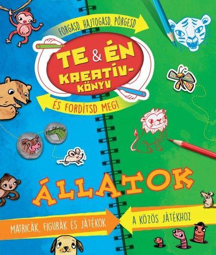 Te & én Kreatívkönyv - Állatok