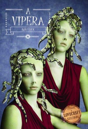 Vipera nővérek - Charles Gilman |