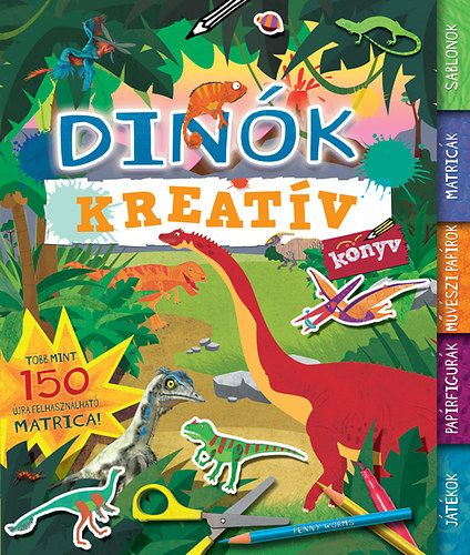 Dinók - Kreatív könyv - Penny Worms pdf epub