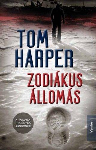 Zodiákus állomás - Tom Harper |