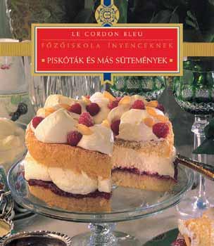 Piskóták és más sütemények - Le Cordon Bleu -  pdf epub