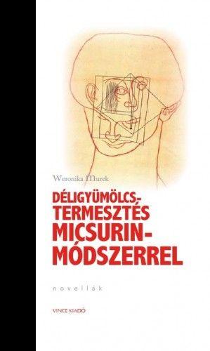Déligyümölcs-termesztés Micsurin-Módszerrel