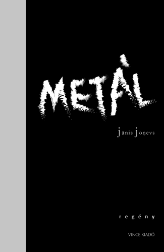 Metál - Janis Jonevs pdf epub