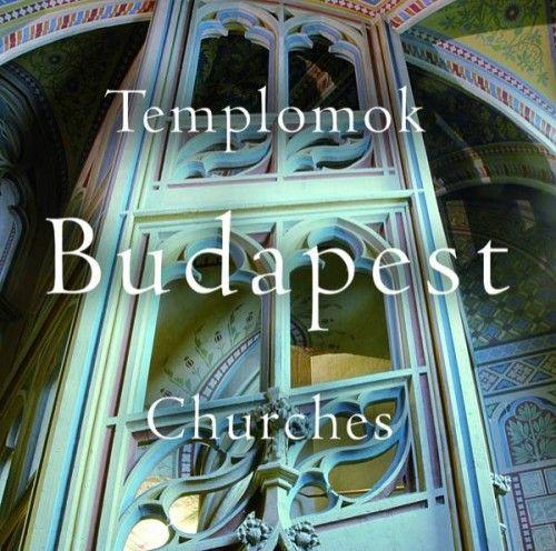 Templomok - Budapest - Churches - Lugosi Lugo László pdf epub