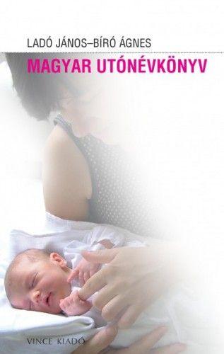 Magyar utónévkönyv - Bíró Ágnes |