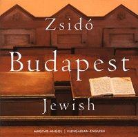 Zsidó Budapest / Jewish Budapest