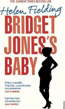 Bridget Jones's Baby - The Diaries - Helen Fielding |