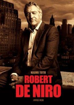 Robert de Niro - Naomi Toth |