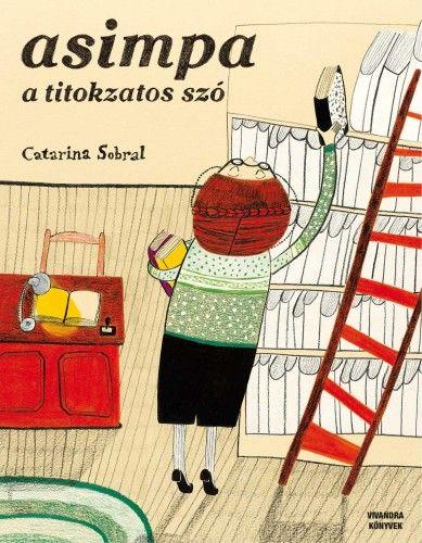 ASIMPA- a titokzatos szó - Catarina Sobral pdf epub