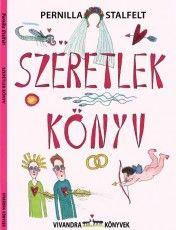 Szeretlek könyv - Pernilla Stalfelt pdf epub