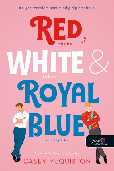 Red, White, & Royal Blue - Vörös, fehér és királykék