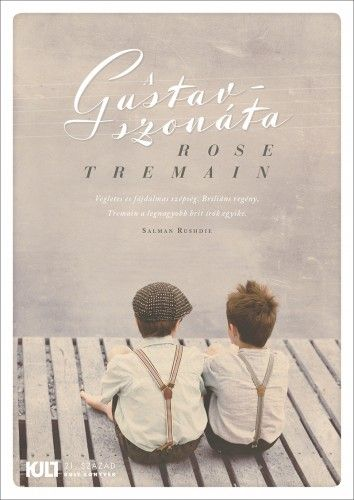 A Gustav-szonáta - Rose Tremain |