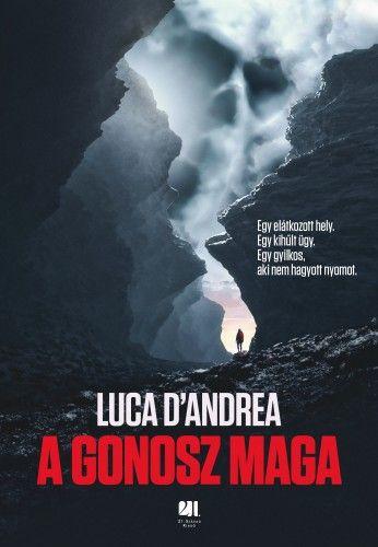 A gonosz maga - Luca D'Andrea pdf epub