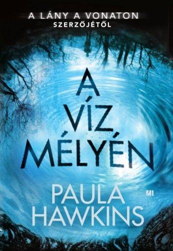 A víz mélyén - Paula Hawkins pdf epub